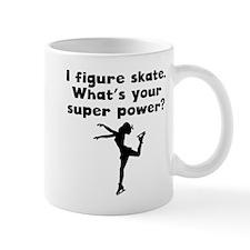 I Figure Skate Super Power Mugs