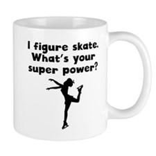 I Figure Skate Super Power Mugs