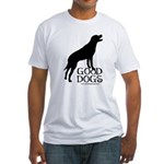 Good Dogs Fitted T-Shirt