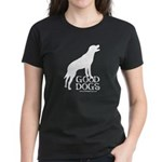 Good Dogs Women's Dark T-Shirt