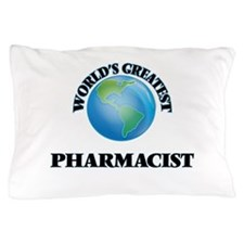 Funny Worlds greatest pharmacist Pillow Case