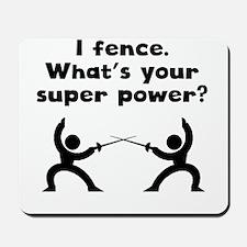 I Fence Super Power Mousepad