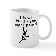 I Fence Super Power Mugs