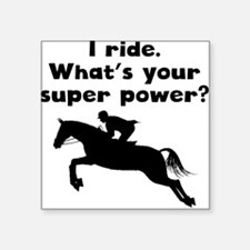 I Ride Super Power Sticker