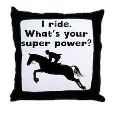 I Ride Super Power Throw Pillow