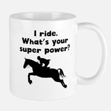 I Ride Super Power Mugs