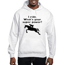 I Ride Super Power Hoodie