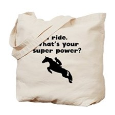 I Ride Super Power Tote Bag