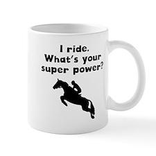 I Ride Super Power Mugs