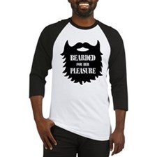 Bearded For Her Pleasure Baseball Jersey