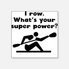 I Row Super Power Sticker
