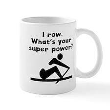 I Row Super Power Mugs