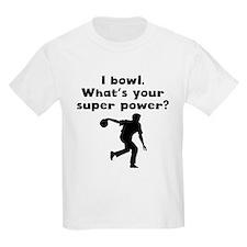 I Bowl Super Power T-Shirt