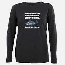 Sharks Will Kill You T-Shirt