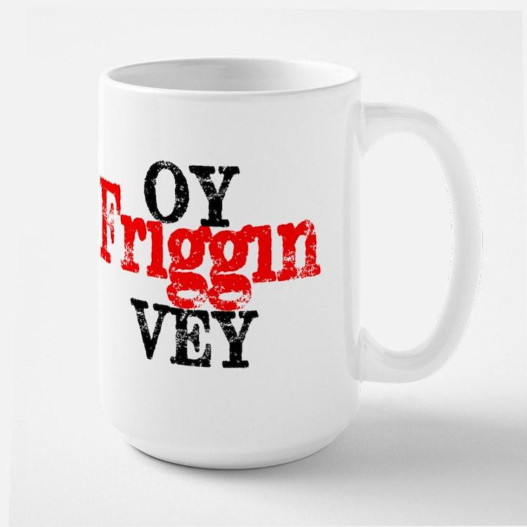 Oy Friggin Vey Mugs
