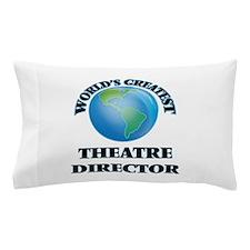 Cute Theatre director Pillow Case