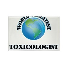 World's Greatest Toxicologist Magnets