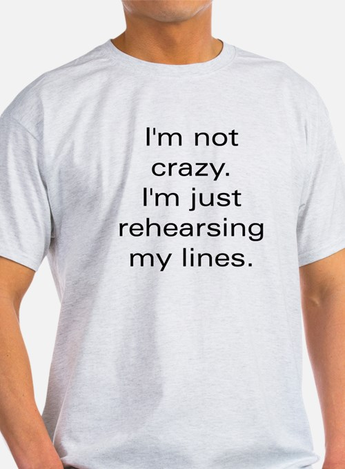 notcrazy whitetee T-Shirt