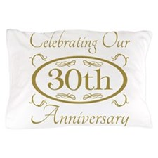 Funny 30th anniversary Pillow Case