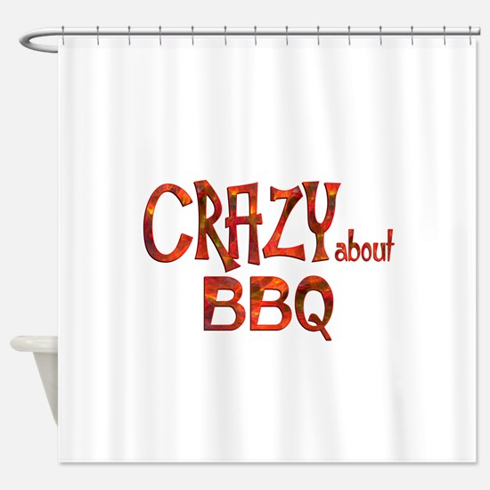 Crazy About BBQ Shower Curtain