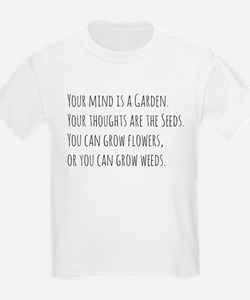 Your Mind is a Garden T-Shirt