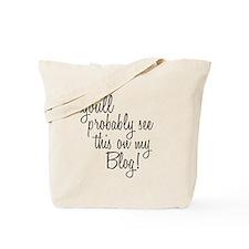 Unique Mommy blogs Tote Bag