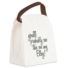 Unique Funny blogger Canvas Lunch Bag
