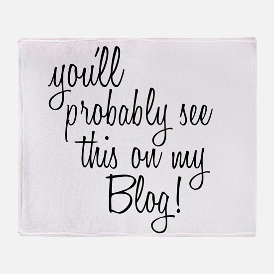 Cute Blogs Throw Blanket