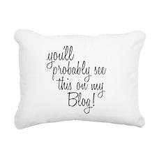 Cute Blog funny Rectangular Canvas Pillow