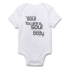 You Are A Soul Infant Bodysuit