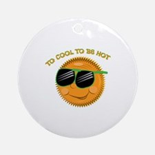 Too Cool Ornament (Round)