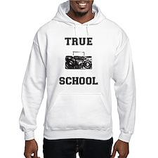 True School Hoodie