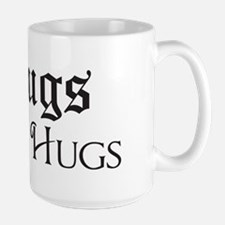 Thugs Need Hugs Mug