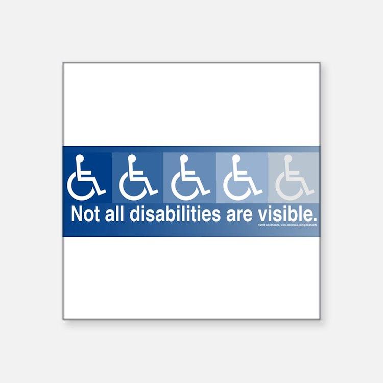 Not All Disabilities Bumper Sticker Sticker