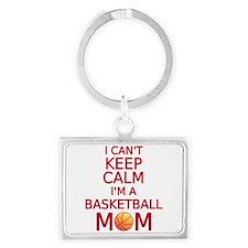 I can't keep calm, I am a basketball mom Keychains