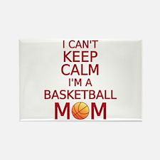 I can't keep calm, I am a basketball mom Magnets