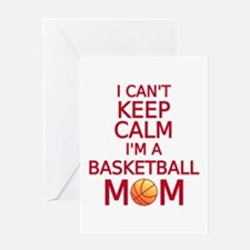 I can't keep calm, I am a basketball mom Greeting