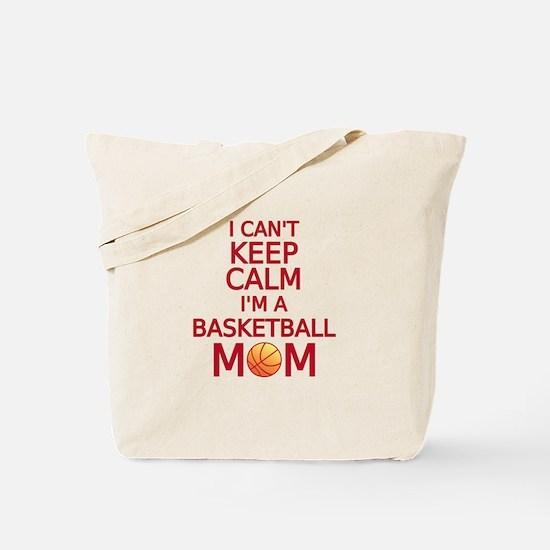 I can't keep calm, I am a basketball mom Tote Bag