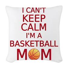 I can't keep calm, I am a basketball mom Woven Thr