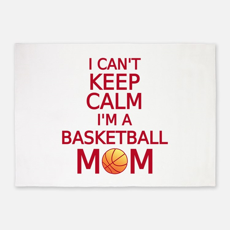 I can't keep calm, I am a basketball mom 5'x7'Area