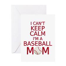 I can't keep calm, I am a baseball mom Greeting Ca