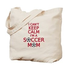 I can't keep calm, I am a soccer mom Tote Bag