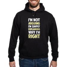 I'm Not Arguing I'm Explaining Hoody