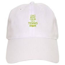 I can't keep calm, I am a tennis mom Baseball Cap