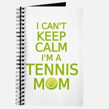I can't keep calm, I am a tennis mom Journal