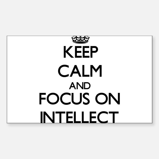 Keep Calm and focus on Intellect Decal