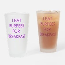 I eat burpees Drinking Glass
