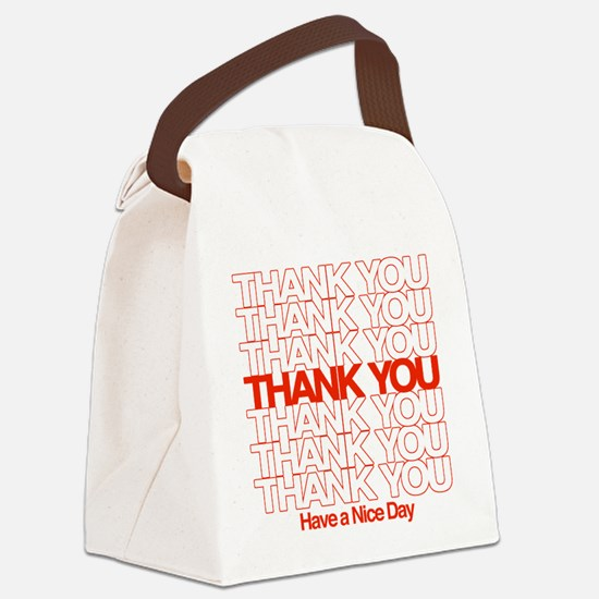 Thank You Have A Nice Day Canvas Lunch Bag