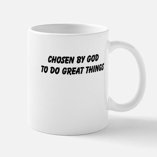 Chosen By God Mugs