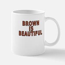 Brown is beautiful - Mug
